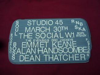 Studio 45 - DJs Dean Thatcher, Alan Handscombe, Emmet Keane. London, W1W 7JD. Playing rare Soul, 60s Soul, Popcorn, 60s R&B, Ska, Rocksteady & Reggae 30/03/19