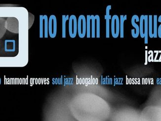 No Room For Squares Jazz Club - DJs Scott Charles, Paul Clifford Strutter Brown & Greg Boraman. London W1t 1UG. Playing hard Bop, Hammond grooves, Soul Jazz, Latin Boogaloo & Early Funk. 13/04/19