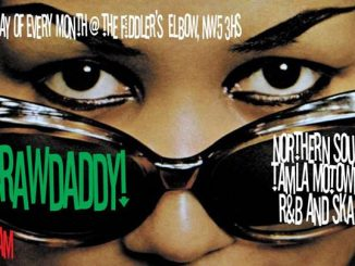 Crawdaddy! with guest with guest DJ Ali Bongo Goby. Fiddler's Elbow, NW5 3HS London, United Kingdom. Playing Northern Soul, Mod, Motown, vintage R&B, Ska & Rocksteady. 19/04/19