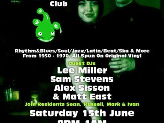 The Cookin' Catfish Club - DJs Lee Miller, Sam Stevens, Alex Sisson, Matt East, Sean Cregeen, Russell Deal, Mark Perryman & Ivan Walsh. Medway ME1 1XB. Playing vintage / 50s & 60s R&B, 60s Soul, Mod Jazz, Latin Soul, Ska & 60s Beat. 15/06/19