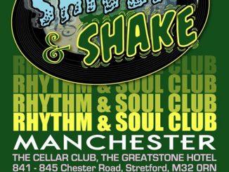 Shiver & Shake - DJs John Kelly, Mace, Clive Read & Neil Gibson. Greatstones Hotel Cellar Bar, Stretford, Manchester M32 0RN. Playing Soul, 50s & 60s R&B & Latin Soul. 08/06/19