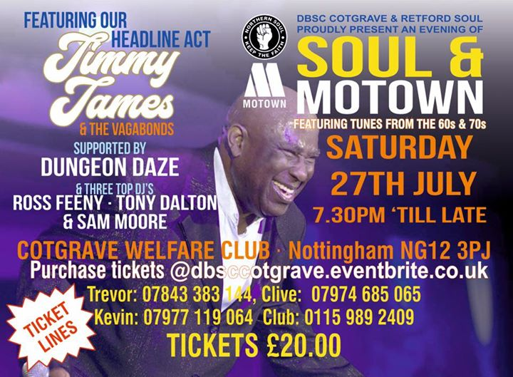 Jimmy James & The Vagabonds Live - DJ Ross Feeny, Tony Dalton, Sam Moore & Dungeon Daze Cotgrave Welfare Woodview, Nottingham, United Kingdom NG12 3. Soul, Northern Soul, 60s Soul. 27/07/19