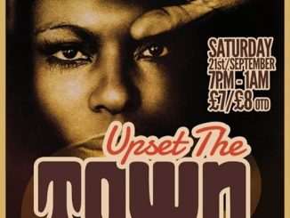 Upset The Town - DJs Mark Taylor & Guests - Pontardawe Arts Centre, Herbert St, Pontardawe, SA8 4ED - 60s R&B, 60s Soul, Bluebeat, Latin Soul & Northern Soul. 21/09/19