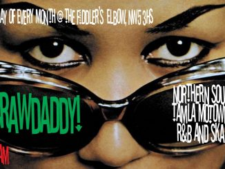 Crawdaddy! with guest DJ Jan Twosugars, Fiddler's Elbow, Camden, 1 Malden Road, London, United Kingdom NW5 3HS. Playing Northern Soul, Mod, Motown, vintage R&B & Ska. 18/10/19