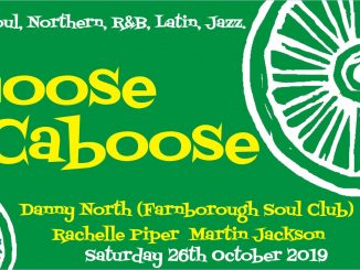 Loose Caboose - 26/10/19 - DJs Rachelle Piper, Martin Jackson & Danny North. 60s Soul, Northern Soul, 60s R&B, Latin Soul & Jazz. Lewes Con Club, 139 High Street, Lewes, BN7 1XS