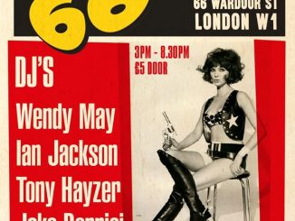 La Fête Continue Chez 66 - DJs Wendy May, Ian Jackson, Tony Hayzer & Jake Bonnici.66 Wardour Street, London, W1F 0TA. 60s R&B, Ska, Blue Beat, hard Bop, Jazz, Electric Blues - 30/11/19