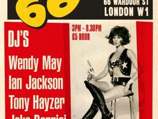 La Fête Continue Chez 66 - DJs Wendy May, Ian Jackson, Tony Hayzer & Jake Bonnici.66 Wardour Street, London, W1F 0TA. 60s R&B, Ska, Blue Beat, hard Bop, Jazz, Electric Blues - 30/11/19