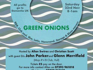 Green Onions - DJs Christian Scott, Allan Swires, John Parker & Glenn Merrifield. The Blue Room, The Lawn, Union Road, Lincoln, LN1 3BL. 60s R&B, 60s Soul, Blues, Hammond Groove, Garage, Latin Soul & Ska - 23/11/19