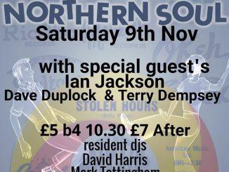 Stolen Hours Soul Club - DJs Ian Jackson, Dave Duplock, Terry Dempsey, David Harris & Mark Tattingham. The Cornerstone, 300 Saxon Gate, Milton Keynes MK9 2ES. Playing Northern Soul. 09/11/19