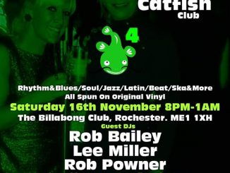 The Cookin' Catfish Club - DJs Lee Miller, Rob Bailey, Rob Powner, Sean Cregeen, Russell Deal, Mark Perryman & Ivan Walsh. Royal Function Rooms12 Star Hill, Rochester, Medway ME1 1XB. Playing vintage / 50s & 60s R&B, 60s Soul, Mod Jazz, Latin Soul, Ska & 60s Beat. 13/11/19