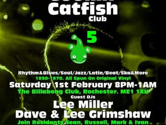 The Cookin' Catfish Club - DJs Lee Miller, Dave Grimshaw, Lee Grimshaw, Sean Cregeen, Russell Deal, Mark Perryman & Ivan Walsh. Royal Function Rooms, 12 Star Hill, Rochester, Medway ME1 1XB. Playing vintage / 50s & 60s R&B, 60s Soul, Mod Jazz, Latin Soul, Ska & 60s Beat. 01/02/20