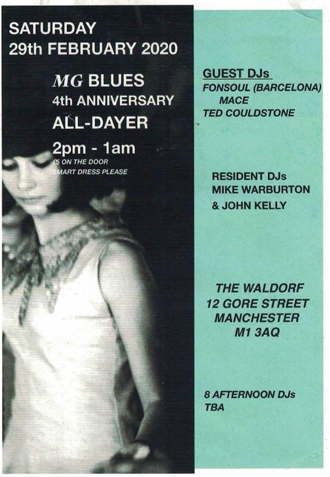 MG Blues 4th Anniversary - 29/02/19 - DJs Mike Warburton, John Kelly, Fonsoul, Mace & Ted Couldstone. The Waldorf, 12 Gore Street, Manchester M1 3AQ. 60s R&B, 60s Soul, Mod, Hammond & Ska.