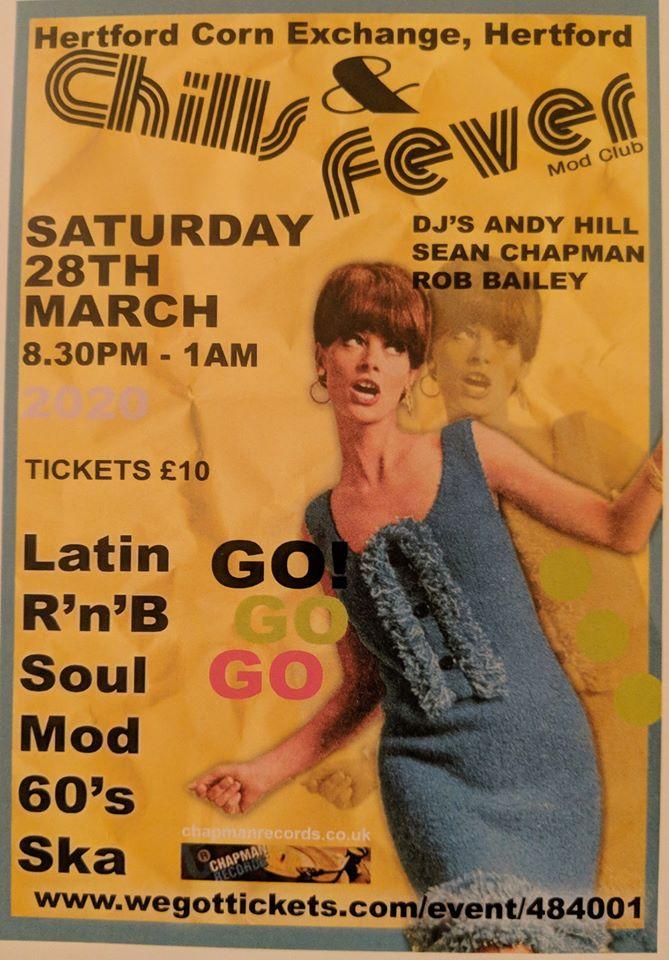 Chills & Fever - DJs Rob Bailey, Sean Chapman & Andy Hill. Hertford Corn Exchange, Hertford, SG14 1AL - Latin Soul, 60s Soul, Mod, 60s R&B, Boogaloo & Ska - 28/03/2020