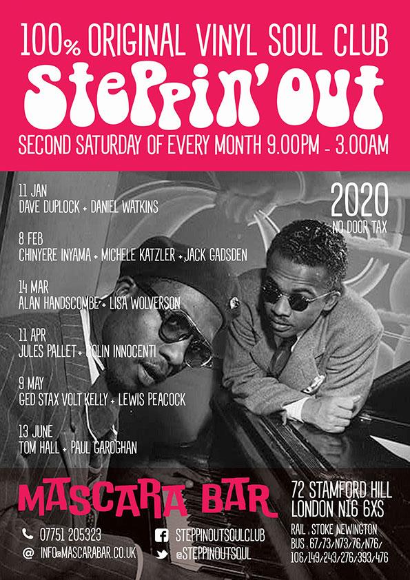Steppin' Out - Guest DJs Alan Handscombe & Lisa Wolverson - Mascara Bar, 72 Stamford Hill, Stoke Newington, London N16 6XS - Northern / 60s Soul, Vintage / 60s R&B, Mod Jazz, 70s Soul Motown & Boogaloo. 14/03/20