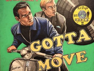 Gotta Move, Side B, Part 1 Grantham - Guest DJs Andrea Mattioni & Mark Crew 09/10/21